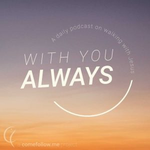 With You Always Podcast
